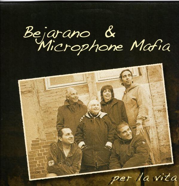 Bejarano & Microphone Mafia – Per La Vita