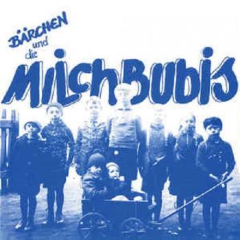 """Bärchen Und Die Milchbubis – Jung Kaputt Spart Altersheime LP / 12"""""""