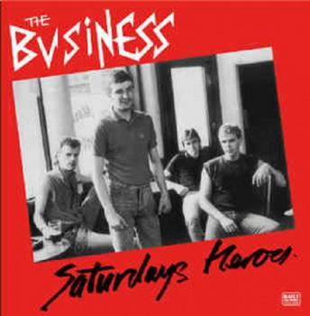 The Business – Saturdays Heroes LP
