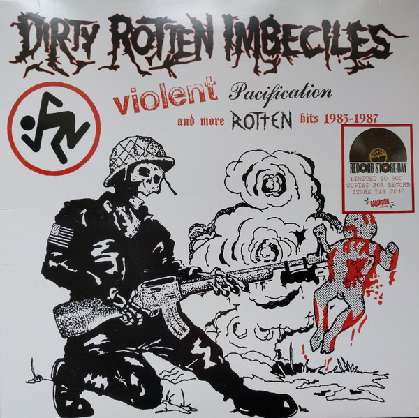 Dirty Rotten Imbeciles ‎– Violent Pacification And More Rotten Hits 1983-1987 LP