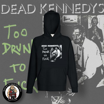 DEAD KENNEDYS TOO DRUNK TO FUCK KAPU M