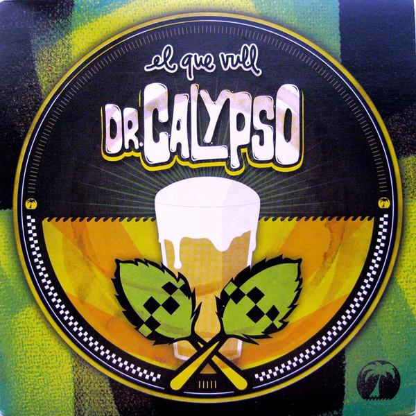 Dr. Calypso – El Que Vull EP