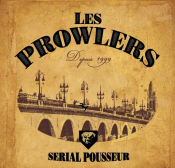 "THE PROWLERS ""Serial Pousseur"" EP"