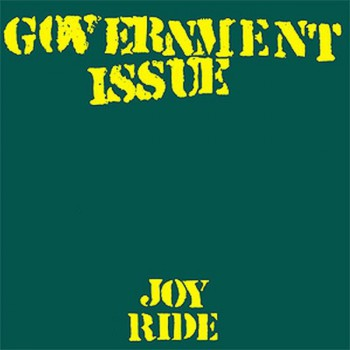 Government Issue ‎– Joy Ride LP