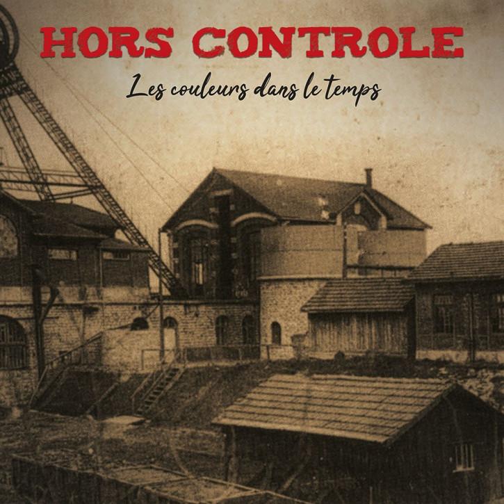 Hors Controle – Les couleurs dans le temps LP+CD