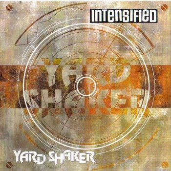 Intensified ‎– Yard Shaker LP + CD