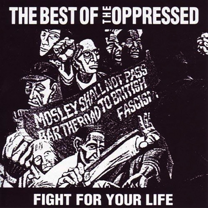 Oppressed Fight For Your Life (The Best Of) LP