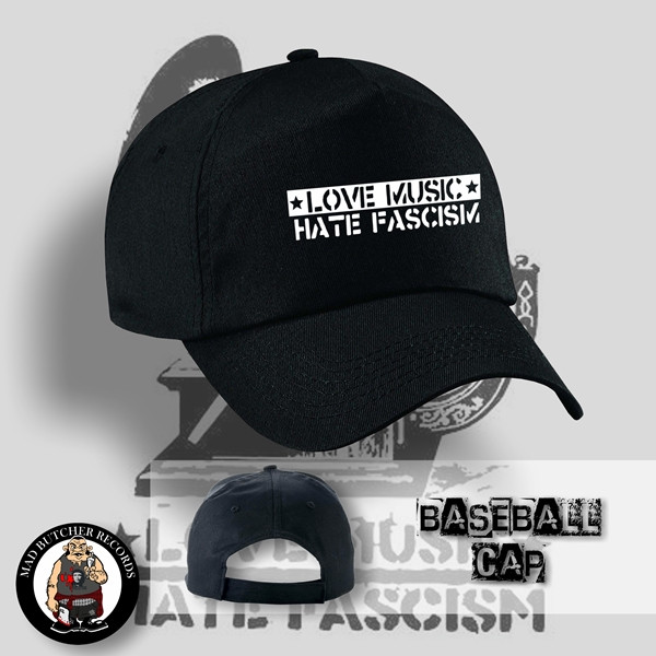 LOVE MUSIC HATE FASCISM BASECAP