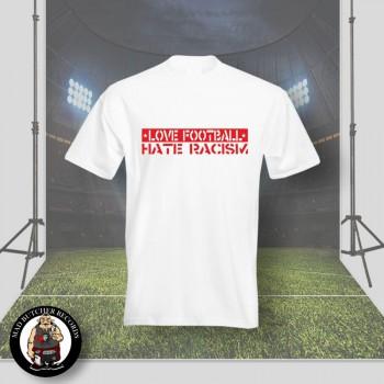 LOVE FOOTBALL HATE RACISM T-SHIRT L / WEISS