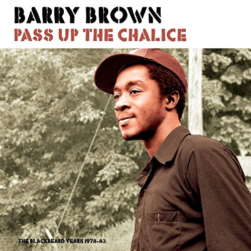 Barry Brown ‎– Pass Up The Chalice LP