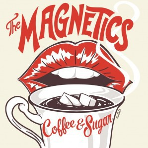 The Magnetics: Coffee & Sugar LP+CD