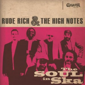Rude Rich & The High Notes 'The Soul In Ska Vol. 1 - Black Vinyl' LP + CD