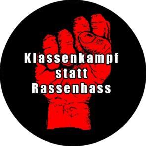 KLASSENKAMPF STATT RASSENHASS BUTTON