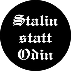 STALIN STATT ODIN BUTTON