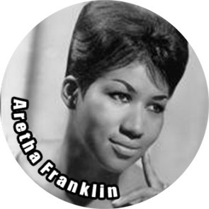 ARETHA FRANKLIN BUTTON
