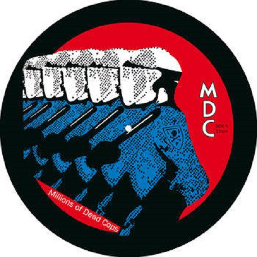 MDC - Millions of Dead Cops Pic.LP