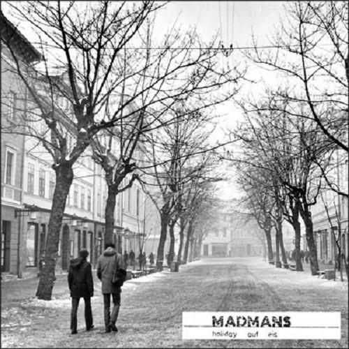 Madmans – Holiday Auf Eis LP