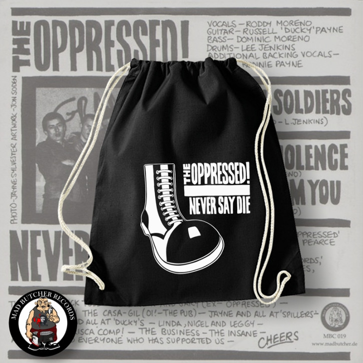 OPPRESSED NEVER SAY DIE GYM SAC