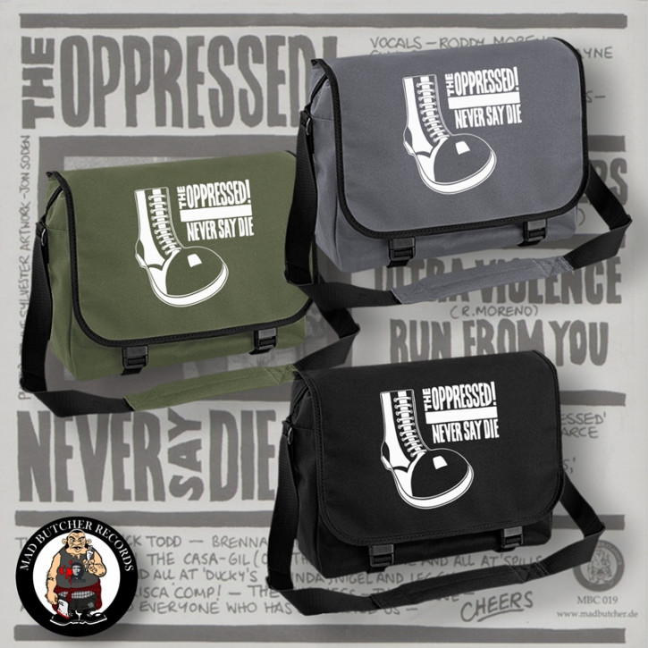 OPPRESSED NEVER SAY DIE MESSENGER BAG