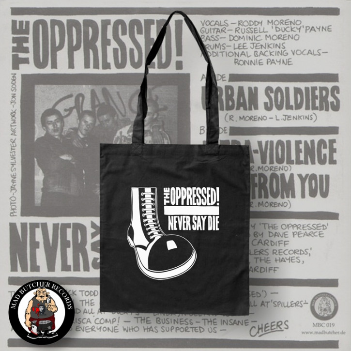 OPPRESSED NEVER SAY DIE BAG