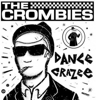 THE CROMBIES Dance Crazee LP