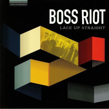 BOSS RIOT - Lace Up Straight LP