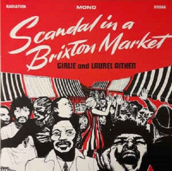 LAUREL AITKEN and Girlie: Scandal in a Brixton Market LP