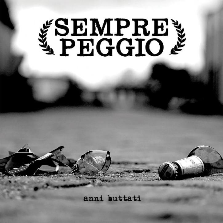 Sempre Peggio - Anni Buttati EP