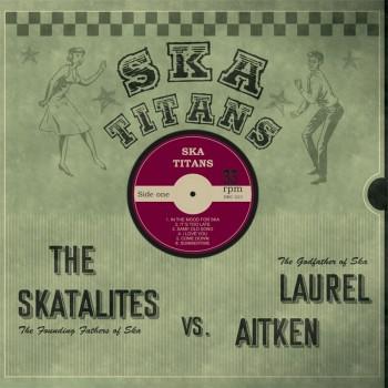 LAUREL AITKEN VS SKATALITES SKA TITANS LP
