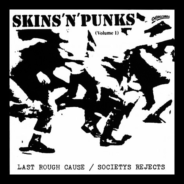 """Last Rough Cause / Society`s Rejects """"Skins`n`Punks Vol. 1"""" LP"""