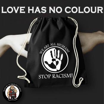 LOVE HAS NO COLOUR GYM SAC