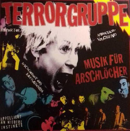 Terrorgruppe - Musik für Arschlöcher LP