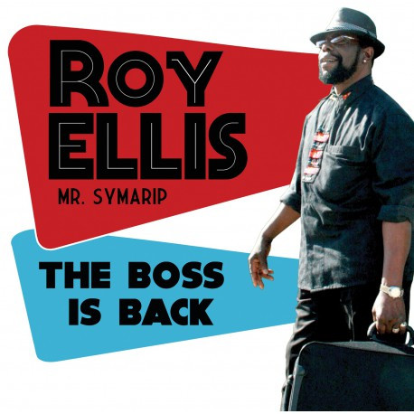 Roy Ellis - Mr. Symarip: The Boss Is Back LP