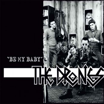 THE DRONES BE MY BABY 7