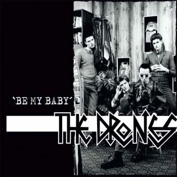 THE DRONES BE MY BABY 7 VINYL SCHWARZ