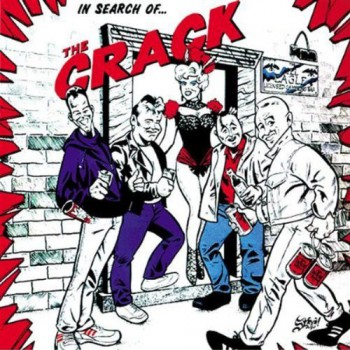 The Crack - In Search Of The Crack LP