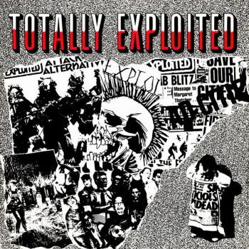 The Exploited – Totally Exploited LP / Radiation Reissues