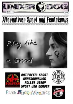 """Underdog #58 """"Subkultur, Style, Sport und Feminismus"""""""