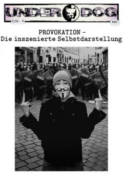 Underdog # 60 - Provokation - Sommer 2019