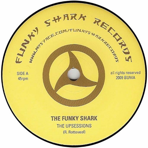 The Upsessions / The Fascinators ‎– The Funky Shark / Bird Rok / 1001 Arabian Nights EP