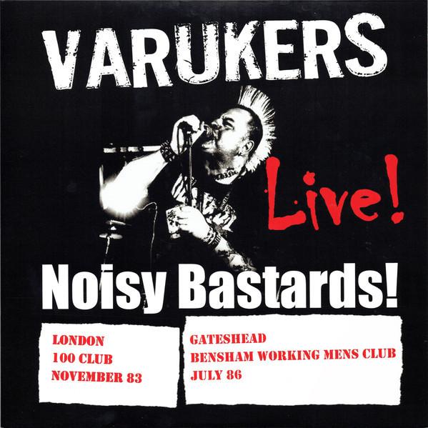 Varukers – Noisy Bastards! LP