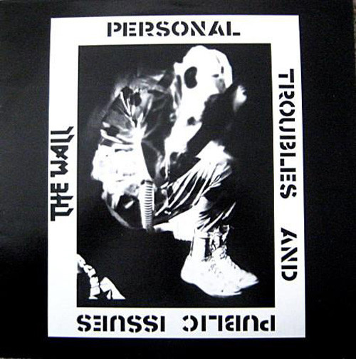 Wall - Personal Troubles And Public Issues LP