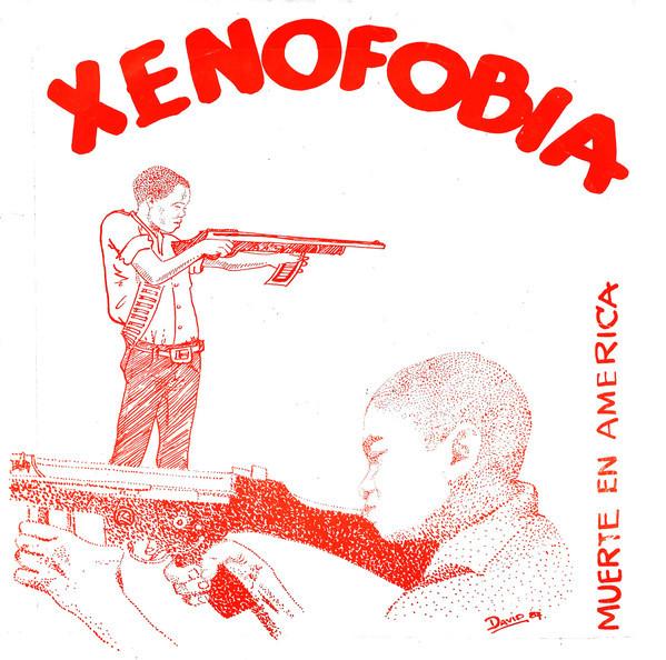 Xenofobia – Muerte En America EP