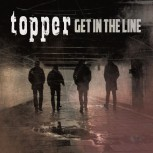 TOPPER GET IN THE LINE LP
