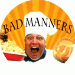 BAD MANNERS - Cook