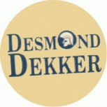 DESMOND DEKKER - Name/Trojan