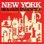 THE NEW YORK SKA-JAZZ ENSEMBLE - Step Forward - LP