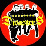 DISASTERS - Band