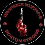 DROPKICK MURPHYS - Boston Strong