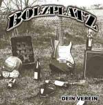 BOLZPLATZ MEIN VEREIN EP (incl.Metalpin)